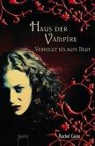 Verfolgt bis aufs Blut / Haus der Vampire Bd.1