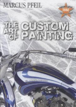 The Art of Custompainting - Pfeil, Marcus
