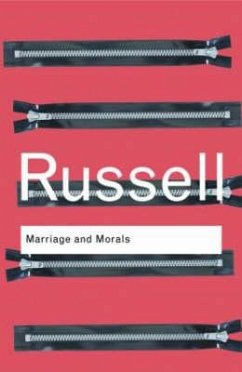 Marriage and Morals - Russell, Bertrand