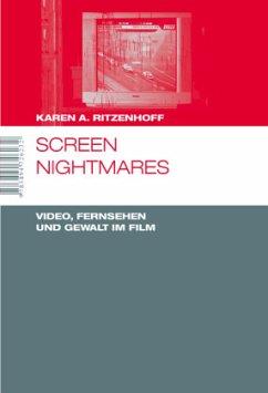 Screen Nightmares. Video, Fernsehen und Gewalt ...