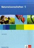 Naturwissenschaften für Gymnasien in Rheinland-Pfalz. Schülerbuch Klasse 5