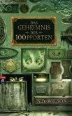 Das Geheimnis der 100 Pforten / 100 Pforten Bd.1