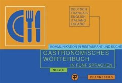 Gastronomisches Wörterbuch zur Übersetzung und Erklärung der Speisekarten in fünf Sprachen - Neiger, Elisabeth