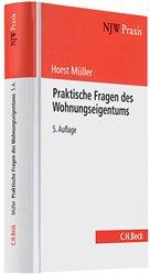 Praktische Fragen des Wohnungseigentums - Müller, Horst