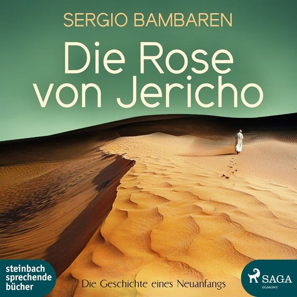 die rose von jericho 2 audio cds von sergio bambaren h rbuch. Black Bedroom Furniture Sets. Home Design Ideas