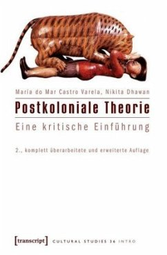 Postkoloniale Theorie - Castro Varela, María do Mar; Dhawan, Nikita