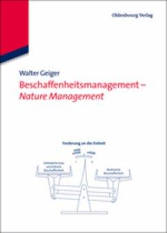Beschaffenheitsmanagement - Nature Management - Geiger, Walter