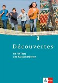 Découvertes 3. Fit für Tests und Klassenarbeiten. Arbeitsheft mit CD-ROM