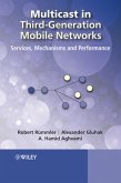 Multicast in Third-Generation Mobile Networks: Services, Mechanisms and Performance