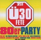 Ü30 Fete-Die 80er Party