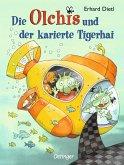 Die Olchis und der karierte Tigerhai / Die Olchis-Kinderroman Bd.3