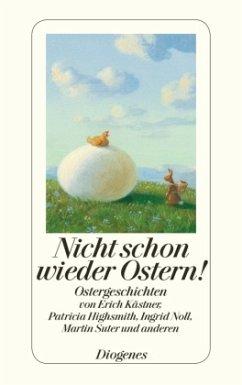 Nicht schon wieder Ostern!