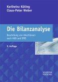 Die Bilanzanalyse: Beurteilung von Abschlüssen nach HGB und IFRS