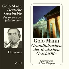 Grundtatsachen der deutschen Geschichte, 2 Audio-CDs - Mann, Golo