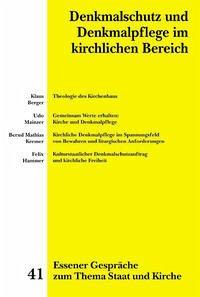 Essener Gespräche zum Thema Staat und Kirche / Denkmalschutz und Denkmalpflege im kirchlichen Bereich