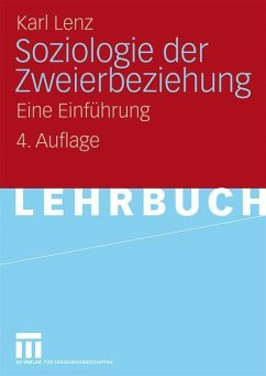 Soziologie der Zweierbeziehung - Lenz, Karl