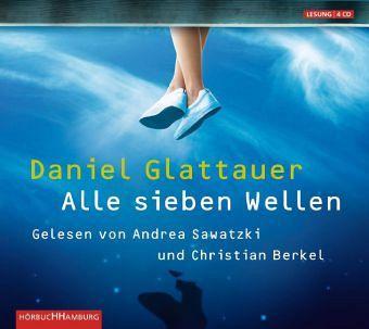 Alle sieben Wellen, 4 Audio-CDs - Glattauer, Daniel