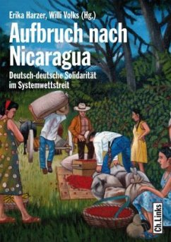 Aufbruch nach Nicaragua