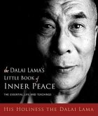 Dalai Lama's Little Book of Inner Peace: The Essential Life and Teachings