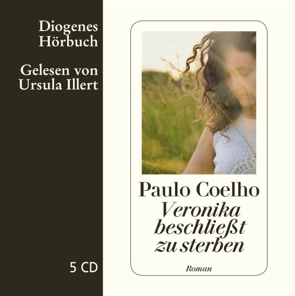 Veronika beschließt zu sterben, 5 Audio-CDs - Coelho, Paulo