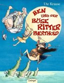 Ben und der Böse Ritter Berthold