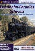 Eisenbahn-Paradies Schweiz - Teil 1: Raritäten der 30er- bis 50er-Jahre