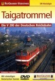 Taigatrommel - Die V 200 der Deutschen Reichsbahn