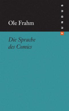 Die Sprache des Comics - Frahm, Ole
