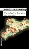 Mords-Sachsen Bd.3