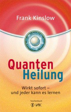 Quantenheilung - Kinslow, Frank