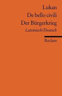 De bello civili /Der Bürgerkrieg - Lucan