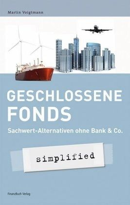 Geschlossene Fonds - simplified - Voigtmann, Martin