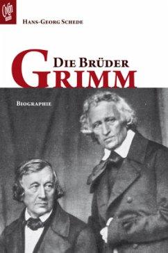 Die Brüder Grimm - Schede, Hans-Georg