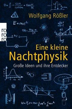 Eine kleine Nachtphysik - Rößler, Wolfgang