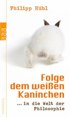 Folge dem weißen Kaninchen - Hübl, Philipp