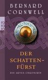 Der Schattenfürst / Die Artus-Chroniken Bd.2