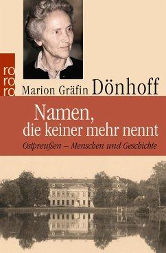 Namen, die keiner mehr nennt - Dönhoff, Marion Gräfin