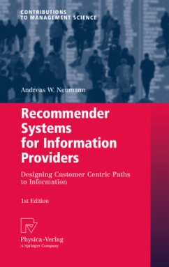Recommender Systems for Information Providers - Neumann, Andreas W.