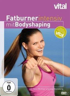 Fatburner intensiv mit Bodyshaping - Vital - Winkler,Nina/Münsberg,Ina