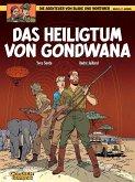 Das Heiligtum von Gondwana / Blake & Mortimer Bd.15