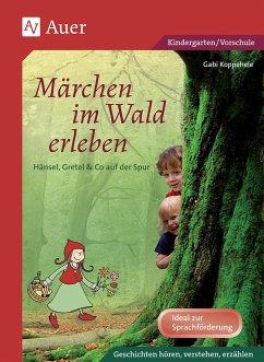 Märchen im Wald erleben - Koppehele, Gabi
