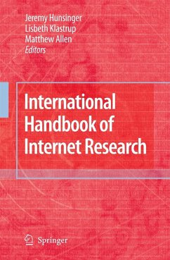 International Handbook of Internet Research - Hunsinger, Jeremy / Klastrup, Lisbeth / Allen, Matthew (Hrsg.)