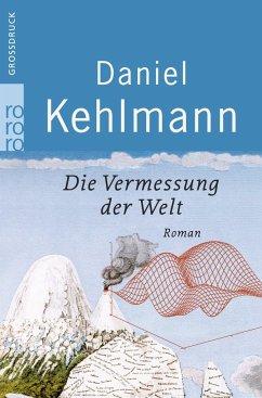 Die Vermessung der Welt. Großdruck - Kehlmann, Daniel