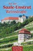 Auf der Saale-Unstrut-Weinstraße