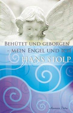 Behütet und geborgen - mein Engel und ich