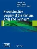 Reconstructive Surgery of the Rectum, Anus and Perineum