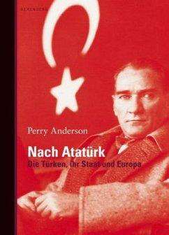 Nach Atatürk - Anderson, Perry