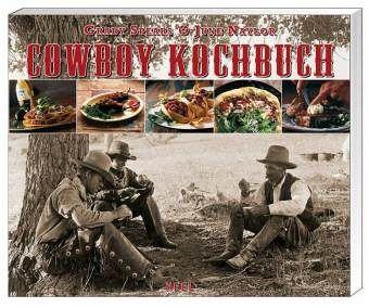 Outdoorküche Buch Deutsch : Cowboy kochbuch von grady spears june naylor portofrei bei bücher