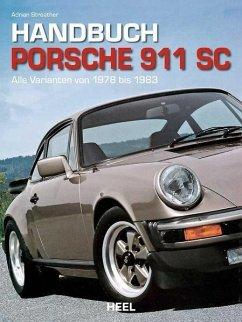 Handbuch Porsche 911 SC - Streather, Adrian