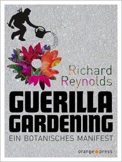Guerilla Gardening - Reynolds, Richard
